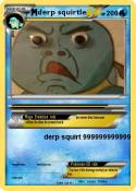 derp squirtle