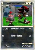 shadow et chaos