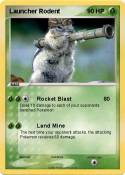 Launcher Rodent