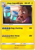 chug chug with