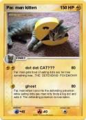 Pac man kitten