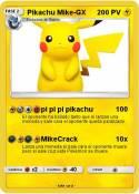 Pikachu Mike-GX