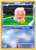 Bubble guppy