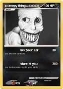 a creepy thing