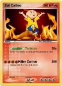 Evil Caillou