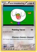 Taco mustache