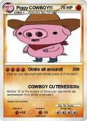 Piggy COWBOY!!!