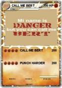 CALL ME BERT