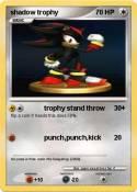 shadow trophy
