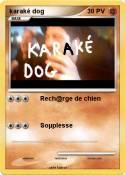 karaké dog