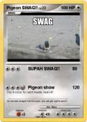 Pigeon SWAG!!