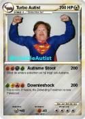 Turbo Autist
