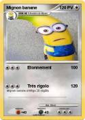 Mignon banane