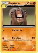 Derp horse