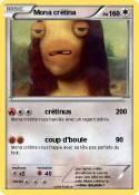 Mona crétina