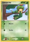 Caterpie Kid