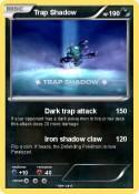 Trap Shadow