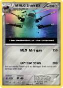M MLG Shark EX