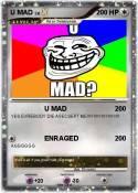 U MAD