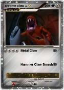 chrome claw