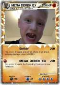 MEGA DEREK EX