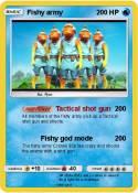 Fishy army