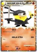 AWSOME NINJA EX