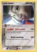Loser beater
