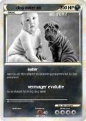 dog eater ex