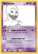 That feel guy