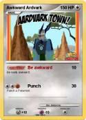 Awkward Ardvark