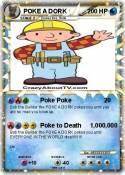 POKE A DORK