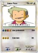 Oaker Face