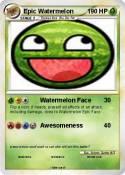 Epic Watermelon