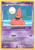 Derpy Patrick
