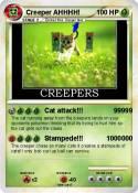 Creeper AHHHH!