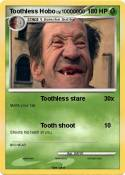 Toothless Hobo