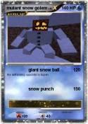 mutant snow