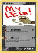 MY LEG fish