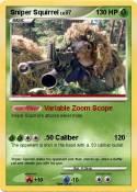 Sniper Squirrel