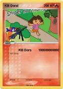 Kill Dora!