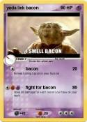 yoda liek bacon