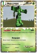 Mega creeper