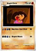 Stupid Dora