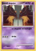 mastiff deguise