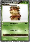 Méga sandwich