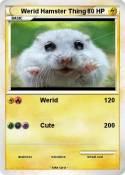 Werid Hamster