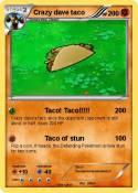 Crazy dave taco