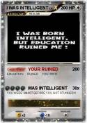 I WAS INTELLIGE