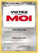 VOTEZ POUR MOI